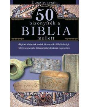 50 bizonyíték a Biblia mellett - Újszövetség