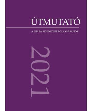 Útmutató -  2021 (olvasmányokkal)