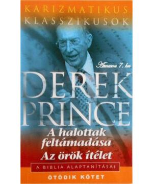 Derek Prince - A hit alapjai - 5.rész