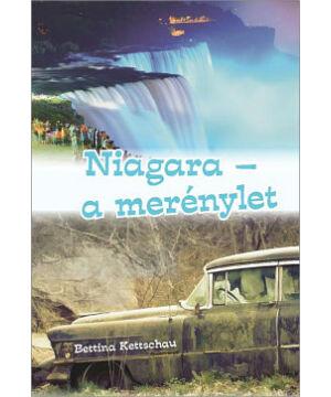 B. Kettschau - Niagara / a merénylet