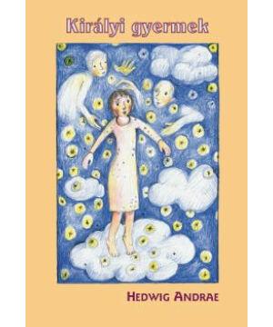 Andrae Hedwig  - Királyi gyermek