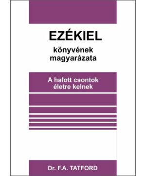 F. Tatford - Ezékiel könyvének magyarázata