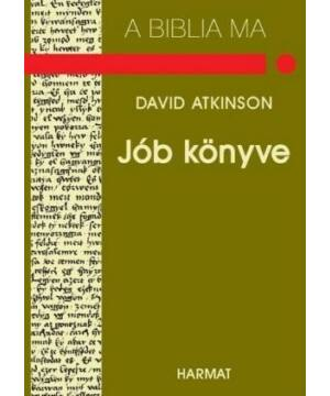 David Atkinson - Jób könyve / Biblia ma sorozat