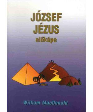 W. MacDonald - József Jézus előképe