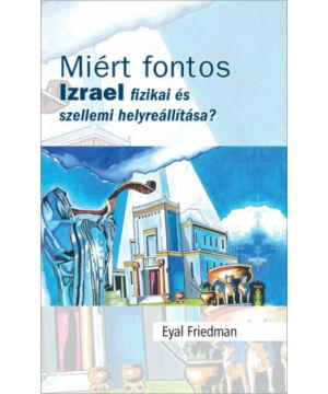 Eyal Friedman - Miért fontos Izrael...