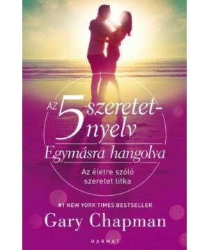 Gary Chapman - Az 5 szeretetnyelv / Egymásra hangolva