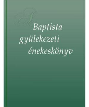 Baptista Gyülekezeti Énekeskönyv