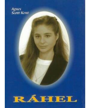 Agnes Scott Kent - Ráhel