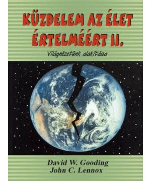 D.Gooding - J.Lennox - .Küzdelem az élet értelméért  II.rész