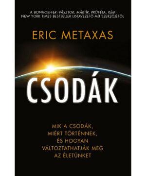 Eric Metaxas - Csodák