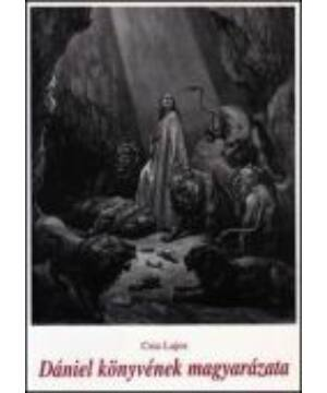 Csia L. - Dániel könyvének magyarázata
