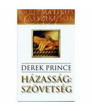 Derek Prince - Házasság: szövetség