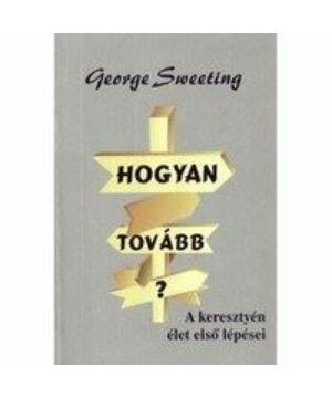 Georg Sweeting - Hogyan tovább ?