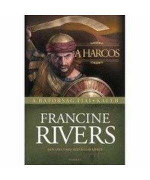 F.Rivers - A harcos / Káleb