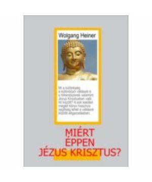 Miért éppen Jézus Krisztus?