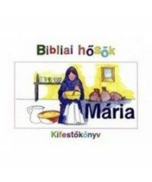 Bibliai kifestő - Mária