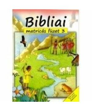 Bibliai matricás füzet - 3.