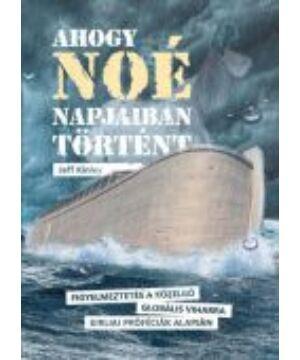 Ahogy Noé napjaiban történt