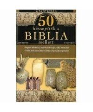 50 bizonyíték a Biblia mellett - Ószövetség
