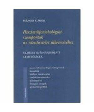 Pasztorálpszichológiai szempontok