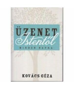 Kovács Géza - Üzenet Istentől