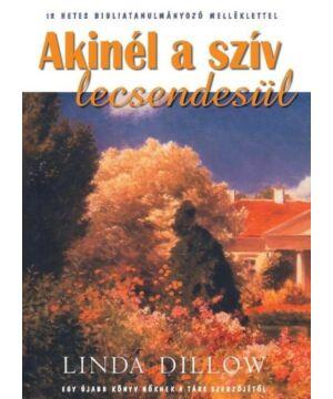 Linda Dillow - Akinél a szív lecsendesül