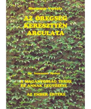 H. Vorsatz - Az öregség keresztyén arculata