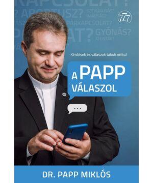 Dr.Papp Miklós - A Papp válaszol
