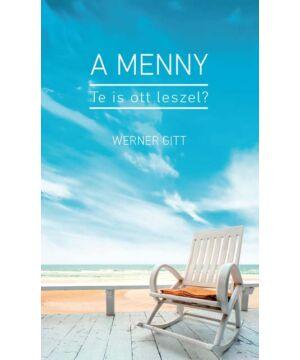 Werner Gitt - A Menny