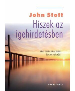 John Stott - Hiszek az igehirdetésben