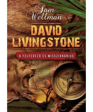 Sam Wellman - David Livingstone