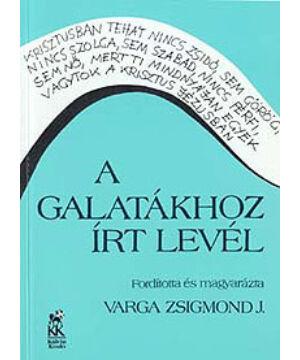 Varga Zs. - A Galatákhoz írt levél