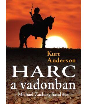 Kurt Anderson - Harc a vadonban