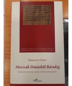 Xeravits Géza - Morzsák Dánieltől Bárukig - használt könyv