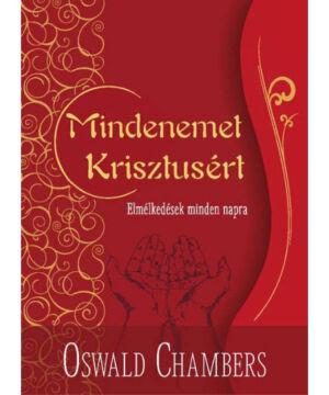 O. Chambers - Mindenemet Krisztusért (piros)