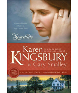 Karen Kingsbury - Megváltás - Megváltás sorozat (1.rész)