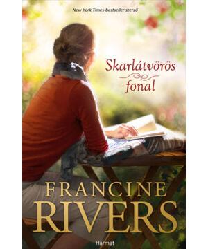 Francine Rivers - Skarlátvörös fonal