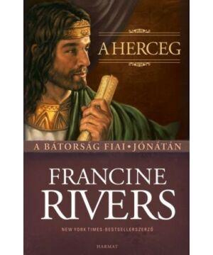 Francine Rivers - A herceg / Jónátán