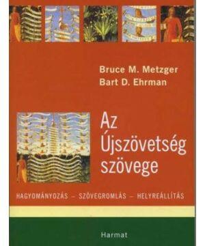 B.Metzger - B.Ehrman - Az Újszövetség szövege