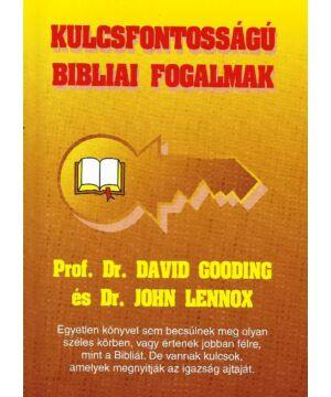 D.Gooding / J. Lennox - Kulcsfontosságú bibliai fogalmak