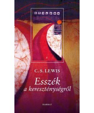 C.S.Lewis  - Esszék a kereszténységről