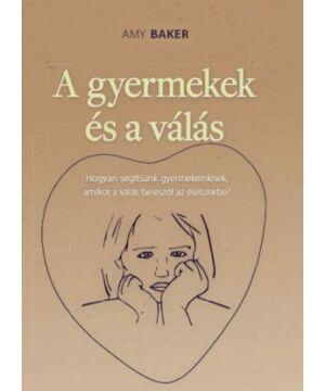 Amy Baker - A gyermekek és a válás