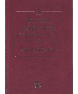A Bib. ism. kommentár II.rész / Józsué-2Krónika