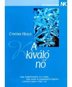 Cynthia Heald - A kiváló nő