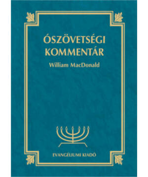 W. MacDonald - Ószövetségi kommentár