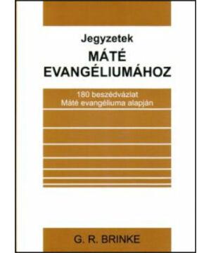 G.Brinke - Jegyzetek Máté evangéliumához