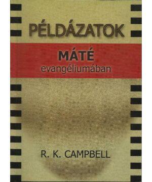 R.K. Capmbell - Példázatok Máté evangéliumában