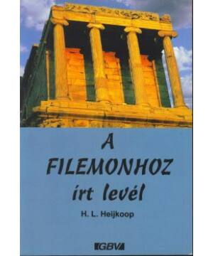 H.L. Heijkoop - A Filemonhoz írt levél