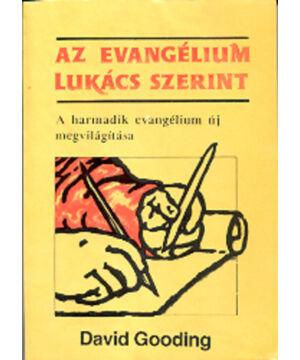D.Gooding - Az evangélium Lukács szerint