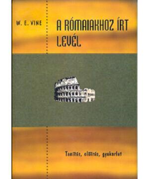 W.E. Vine - A Rómaiakhoz írt levél